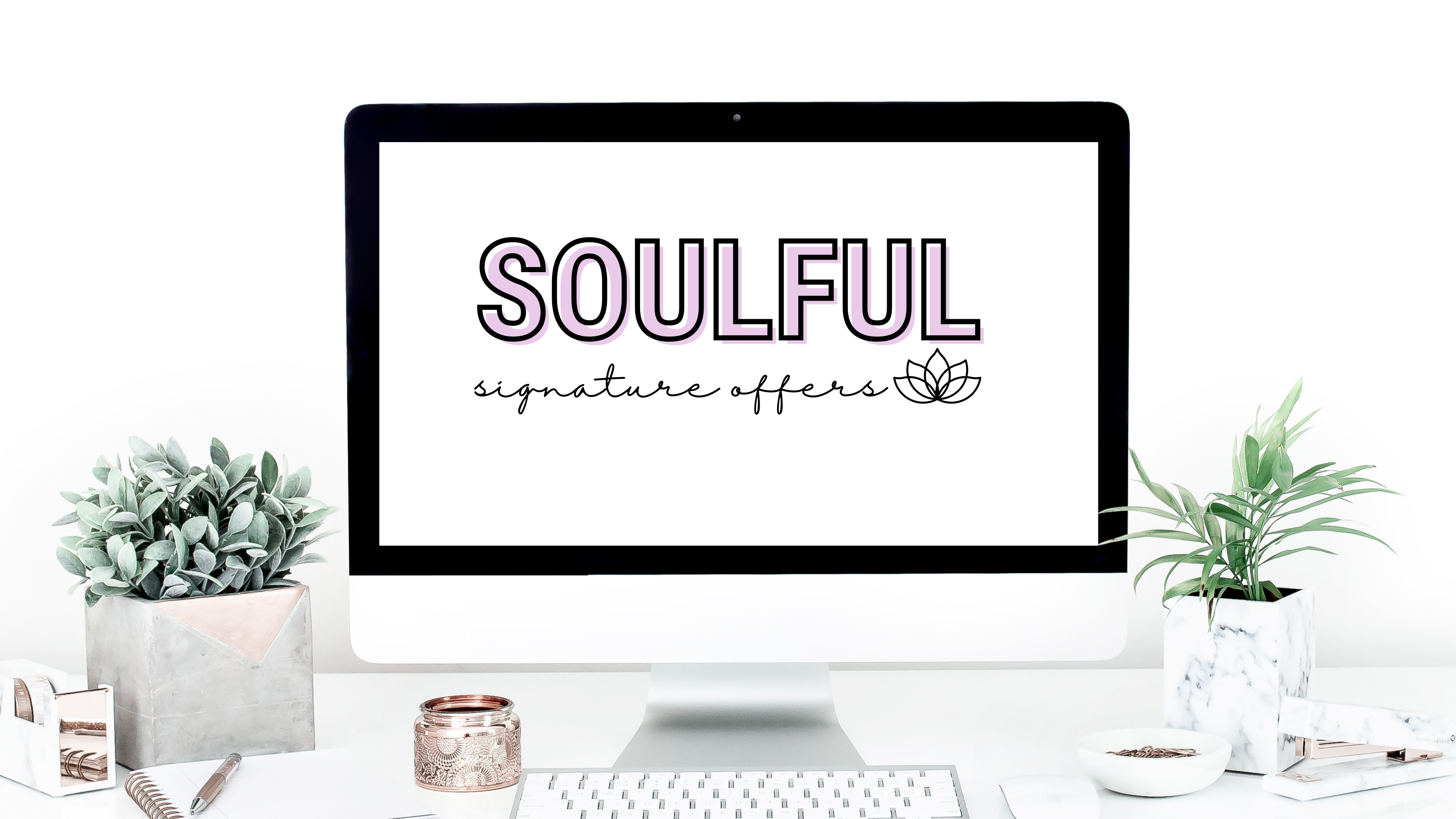 Soulful Signature Offers